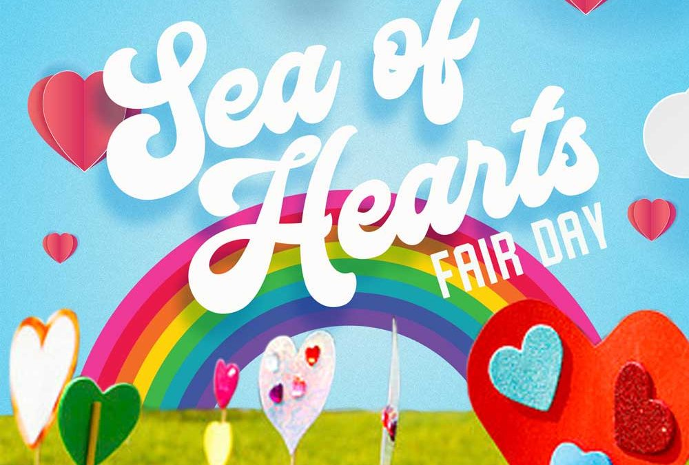 The 'Sea Of Hearts' Returns Fair Day AUGUST 24