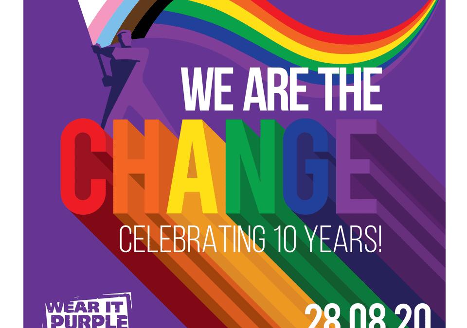 WEAR IT PURPLE – WE ARE THE CHANGE