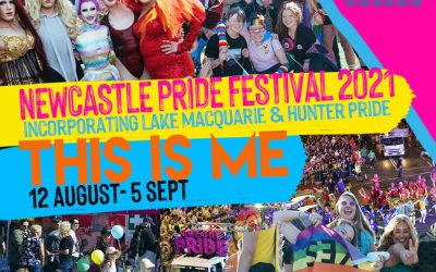 NEWCASTLE PRIDE FESTIVAL 2021 – August 12 –  Sept 5th